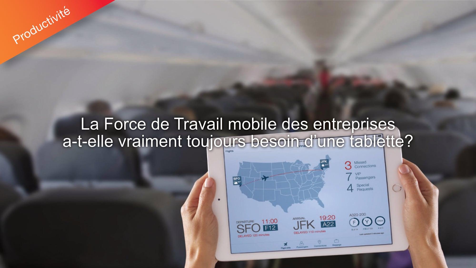 tablettes pour la force de Travail mobile