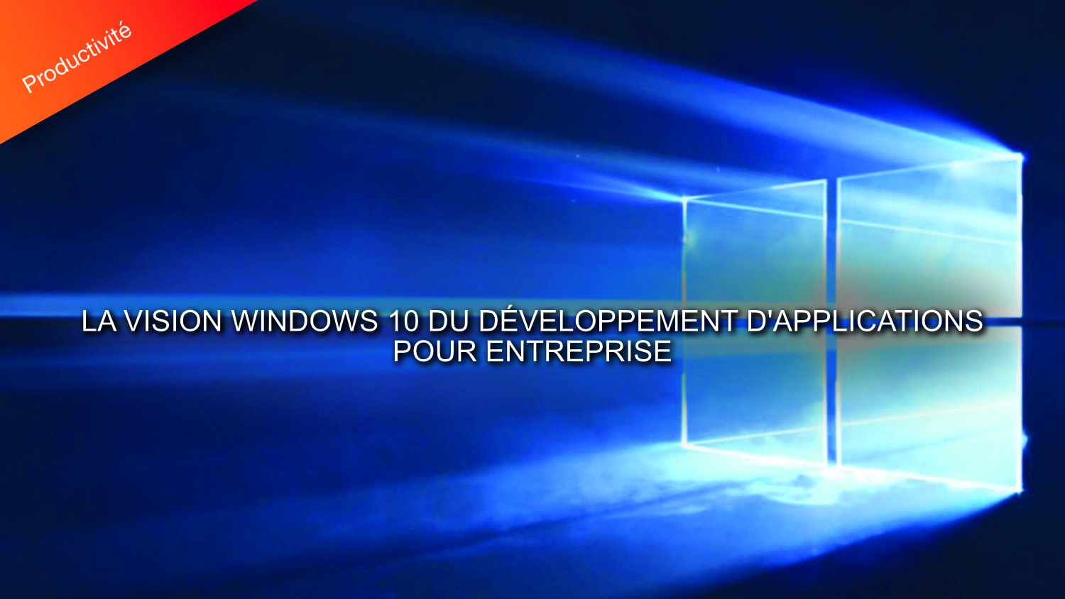 développement d'applications entreprise windows 10
